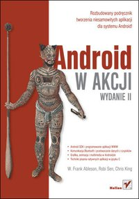 Android w akcji. Wydanie II - Frank Ableson - ebook