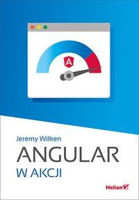 Angular w akcji - Jeremy Wilken - ebook