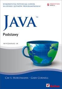 Java. Podstawy. Wydanie IX - Cay S. Horstmann - ebook