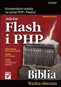Adobe Flash i PHP. Biblia - Matthew Keefe - ebook