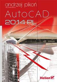 AutoCAD 2014 PL - Andrzej Pikoń - ebook