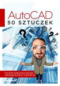 AutoCAD. 50 sztuczek - Kamil Przybyliński - ebook