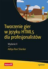 Tworzenie gier w języku HTML5 dla profesjonalistów. Wydanie II - Aditya Ravi Shankar - ebook