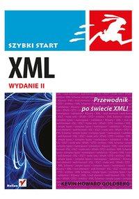 XML. Szybki start. Wydanie II - Kevin Howard Goldberg - ebook