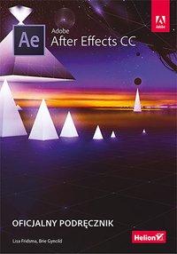 Adobe After Effects CC. Oficjalny podręcznik - Lisa Fridsma - ebook