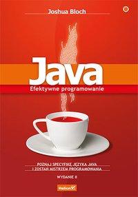 Java. Efektywne programowanie. Wydanie II - Joshua Bloch - ebook