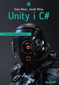 Unity i C#. Podstawy programowania gier - Ewa Ross - ebook