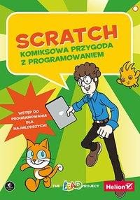 Scratch. Komiksowa przygoda z programowaniem - The LEAD Project - ebook
