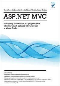 ASP.NET MVC. Kompletny przewodnik dla programistów interaktywnych aplikacji internetowych w Visual Studio - Dawid Borycki - ebook