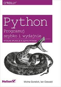 Python. Programuj szybko i wydajnie - Micha Gorelick - ebook