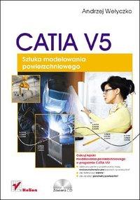 CATIA V5. Sztuka modelowania powierzchniowego - Andrzej Wełyczko - ebook