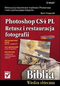 Photoshop CS4 PL. Retusz i restauracja fotografii. Biblia - Mark Fitzgerald - ebook