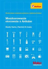 Monitorowanie otoczenia z Arduino - Emily Gertz - ebook