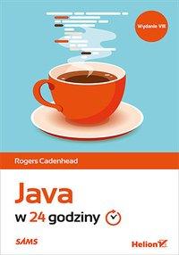 Java w 24 godziny. Wydanie VIII - Rogers Cadenhead - ebook