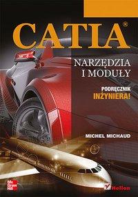 CATIA. Narzędzia i moduły - Michel Michaud - ebook