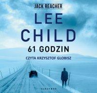 61 godzin - Lee Child - audiobook