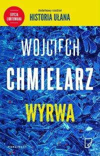 Wyrwa. Wydanie specjalne - Wojciech Chmielarz - ebook