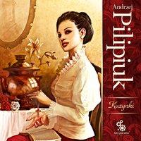 Kuzynki - Andrzej Pilipiuk - audiobook