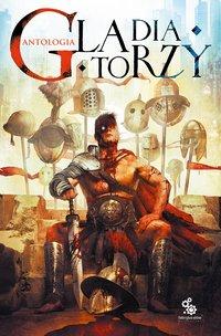 Gladiatorzy - Tomasz Kołodziejczak - ebook