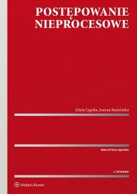 Postępowanie nieprocesowe - Edyta Gapska - ebook
