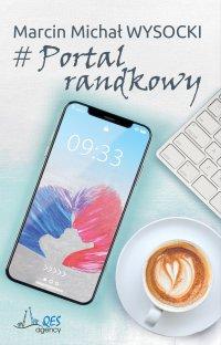 # Portal randkowy - Marcin Michał Wysocki - ebook