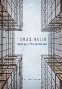 Czas pustych kościołów - Tomas Halik - ebook