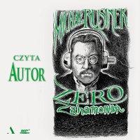 Zero zahamowań - Michał Rusinek - audiobook