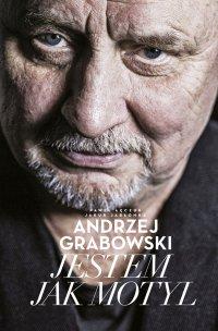 Andrzej Grabowski: Jestem jak motyl - Paweł Łęczuk - ebook