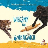 Wiedźmy na wakacjach - Małgorzata J. Kursa - audiobook