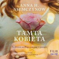 Tamta kobieta - Anna H. Niemczynow - audiobook