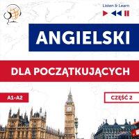Angielski dla początkujących. Część 2 (Lekcje 14-25) - Dorota Guzik - audiobook