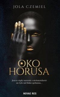 Oko Horusa - Jola Czemiel - ebook