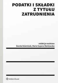 Podatki i składki z tytułu zatrudnienia - Dorota Dzienisiuk - ebook