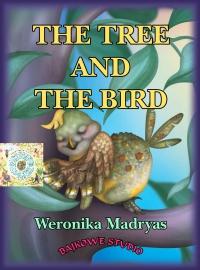 The tree and the bird - Weronika Madryas - ebook