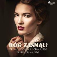 Bóg zasnął - Olga Podolska-Schmandt - audiobook