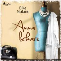 Anna i lekarz - Elka Noland - audiobook
