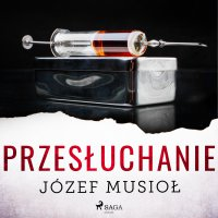 Przesłuchanie - Józef Musiol - audiobook