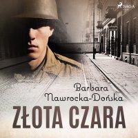 Złota czara - Barbara Nawrocka-Dońska - audiobook