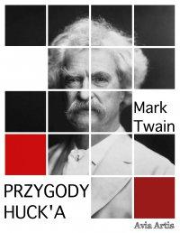 Przygody Huck'a - Mark Twain - ebook