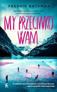 My przeciwko wam - Fredrik Backman - ebook