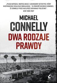 Dwa rodzaje prawdy - Michael Connelly - ebook