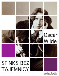 Sfinks bez tajemnicy - Oscar Wilde - ebook