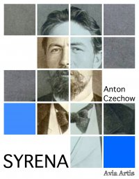 Syrena - Anton Czechow - ebook