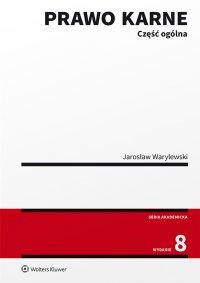 Prawo karne. Część ogólna - Jarosław Warylewski - ebook