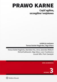 Prawo karne. Część ogólna, szczególna i wojskowa - Teresa Dukiet-Nagórska - ebook