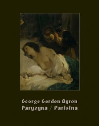 Paryzyna. Parisina - George Gordon Byron - ebook