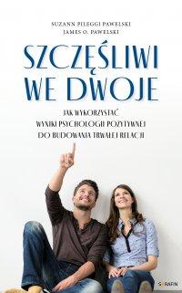 Szczęśliwi we dwoje - Suzann Pileggi Pawelski - ebook