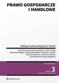 Prawo gospodarcze i handlowe - Wojciech J. Katner - ebook