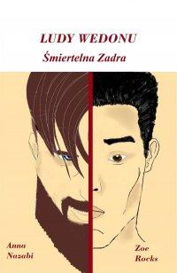Śmiertelna zadra. Cykl: Ludy Wedoru. Część 2 - Anna Nazabi - ebook