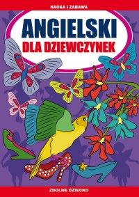 Angielski dla dziewczynek - Katarzyna Piechocka-Empel - ebook